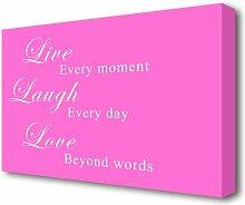 Leinwandbild Live Laugh Love in Dunkelrosa East