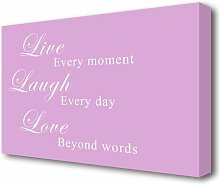 Leinwandbild Live Laugh Love in Rosa East Urban
