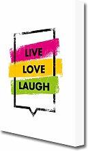 Leinwandbild Live Love Laugh 3 East Urban Home