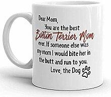 Liebe Mutter BOSTON TERRIER BECHER, Hundeliebhaber