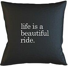 Life Is A Beautiful Ride Kissenbezug Haus Sofa Bett Dekor Schwarz