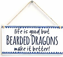 Life is Good but Bearded Dragons Make it Better -
