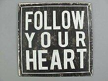 linoows Nostalgie Blechschild, Follow Your Heart,