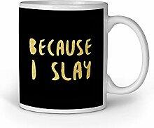 Loomiloo Tasse I Slay Gold Tassen Kaffeebecher