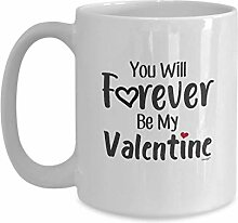 Love Gifts For Valentines - You Will Forever Be My