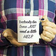 Lucian Philosopher Everybody Dies Kaffeetasse,