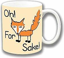 Lustig Nachricht 'Oh Für Fox Sake' Keramik Tee Kaffee Tasse Einzigartige Geschenkidee