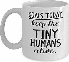 Lustige Eltern-Tasse - Ziel heute: Halten Sie