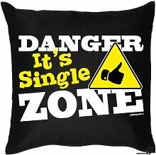Lustige Fun Geschenkidee Alleinstehende: Sofakissen mit Füllung: Danger Single Zone