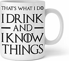 Lustige Kaffee-Tasse | I drink and I know things |