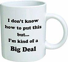 Lustige Kaffeetasse - Ich weiß nicht, wie ich das