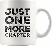 Lustige Kaffeetasse Nur noch ein Kapitel Buch