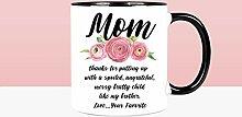 Lustige Tasse zum Muttertag, Geschenkidee für die
