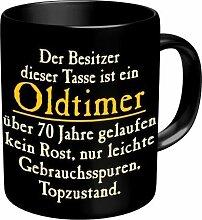 Lustige Witzige Kaffee Becher Tasse - Der Besitzer dieser Tasse ist ein Oldtimer, über 70 Jahre gelaufen, kein Rost, nur leichte Gebrauchsspuren. Topzustand! - Golden Oldies