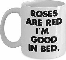 Lustige Zitat Tasse - Rosen sind rot, ich bin gut