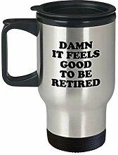 Lustiger Reisebecher zum Ruhestand, Geschenkidee
