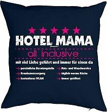 Lustiges Kuschelkissen für Mama - Mütter Sprüche Kissenbezug : Hotel Mama all inclusive -- Kissen ohne Füllung Farbe: navyblau
