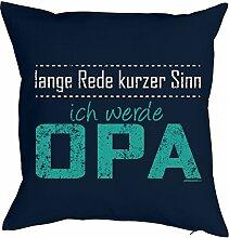 Lustiges Kuschelkissen für werdenden Opa - Großvater Sprüche Kissenbezug : Lange Rede ... werde Opa -- Kissen ohne Füllung Farbe: navyblau