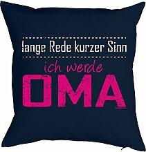 Lustiges Kuschelkissen für werdene Oma - Geschenk Sprüche Kissen : Lange Rede …. werde Oma -- Kissen ohne Füllung Farbe: navyblau