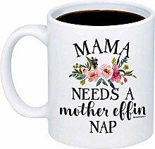 Mama braucht eine Mutter Effin Nickerchen