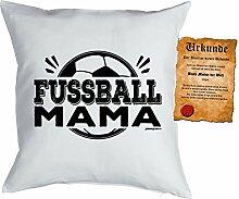 Mama Sprüche Kissen Fussball Dekokissen - Mütter Sprüche Kissen : Fussball Mama -- Kissen ohne Füllung + Urkunde - Farbe: weiss
