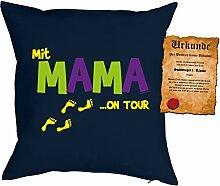 Mama Sprüche Kissen Kuschelkissen - Mütter Sprüche Kissen : Mit Mama …on Tour -- Kissen ohne Füllung + Urkunde - Farbe: navyblau