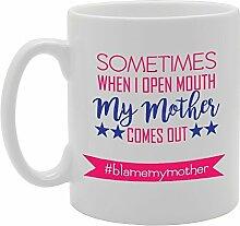 Manchmal, wenn ich My Mund auf meine Mutter Comes