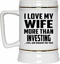 Mann Bier Stein, ich liebe meine Frau mehr als