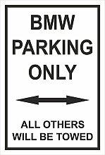 Melis Folienwerkstatt Schild – BMW parking only