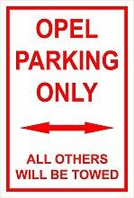Melis Folienwerkstatt Schild – Opel parking only