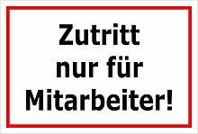 Melis Folienwerkstatt Schild - Zutritt nur für