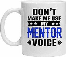 Mentor Tasse – Don't Make Me Use My Mentor