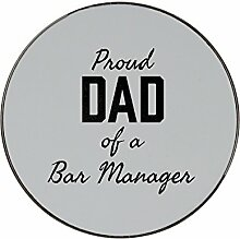 Metal round fridge magnet with PROUD DAD OF A Bar Manager