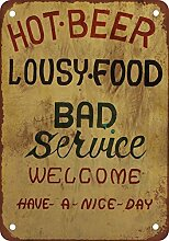 metal Signs Hot Beer, Lousy Food, Bad Service