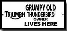 Metall Schild 'Grumpy Old Triumph Owner Lives Here'