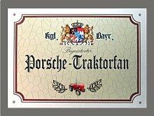 Metallschild Porsche Traktor Fan - Schild Bayern