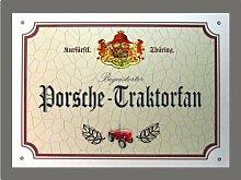 Metallschild Porsche Traktor Fan - Schild