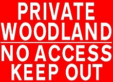 Metallschild Private Woodland No Access Keep Out,