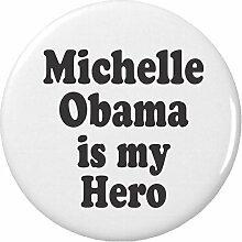 MICHELLE Obama Is My Hero 2,25Flaschenöffner