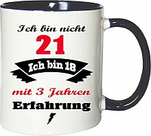 Mister Merchandise Becher Tasse Ich Bin Nicht 21