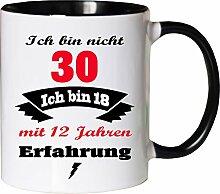 Mister Merchandise Becher Tasse Ich Bin Nicht 30
