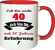 Mister Merchandise Becher Tasse Ich Bin Nicht 40