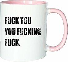 Mister Merchandise Kaffeetasse Becher Fuck You You