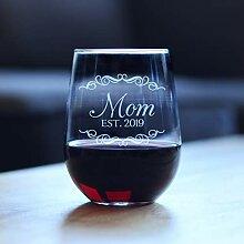 Mom-Est 2019 Weinglas ohne Stiel, für neue