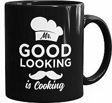 MoonWorks Mr Good Looking is Cooking Tasse Schwarz Unisize