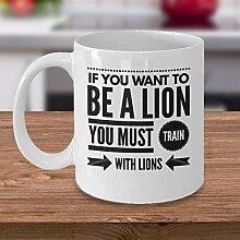 Motivierende Kaffeetasse Löwe Kaffeebecher Löwe