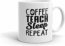 MQJJ Funny Humor Neuheit Kaffee Teach Sleep Repeat