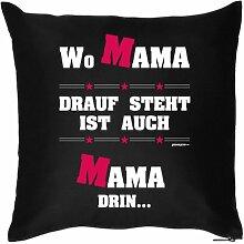 Mütter Geschenkidee - Kissen mit Innenkissen - Mama zur Geburt und Muttertag - 40 x 40 cm - in schwarz : )