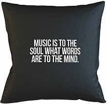 Music Is To The Soul What Words Are To The Mind Kissenbezug Schlafsofa Haus Dekor Schwarz