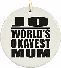 Mutter-Ornament Jo World's Okayest Mum –